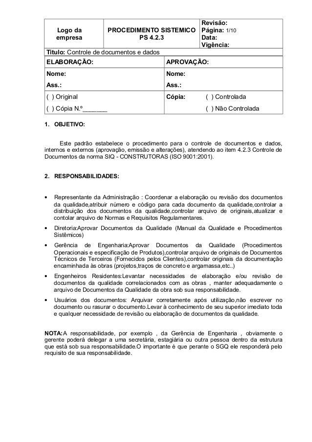 Logo da empresa PROCEDIMENTO SISTEMICO PS 4.2.3 Revisão: Página: 1/10 Data: Vigência: Titulo: Controle de documentos e dad...