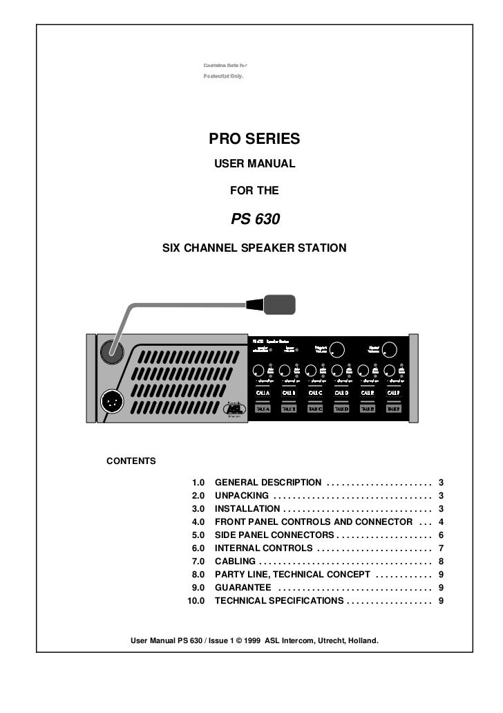 PRO SERIES                         USER MANUAL                              FOR THE                              PS 630   ...