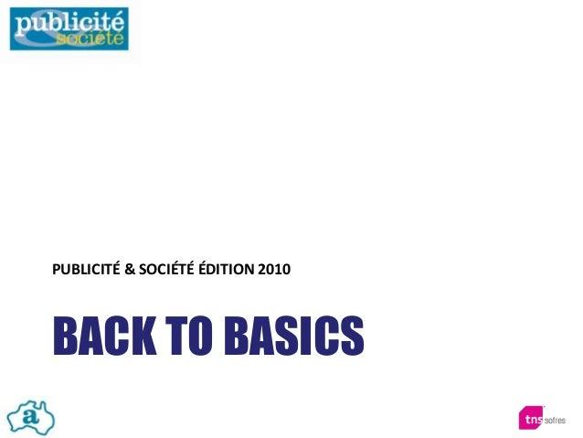 BACK TO BASICS PUBLICITÉ & SOCIÉTÉ ÉDITION 2010