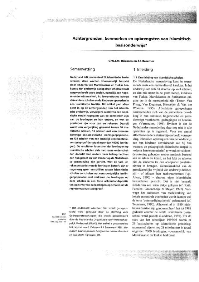 Geert Driessen & Jeff Bezemer (1999) Achtergronden, kenmerken en opbrengsten van islamitisch basisonderwijs.