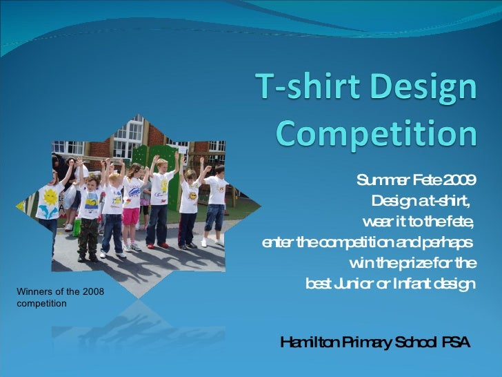 Summer Fete 2009 Design a t-shirt,  wear it to the fete, enter the competition and perhaps  win the prize for the best Jun...