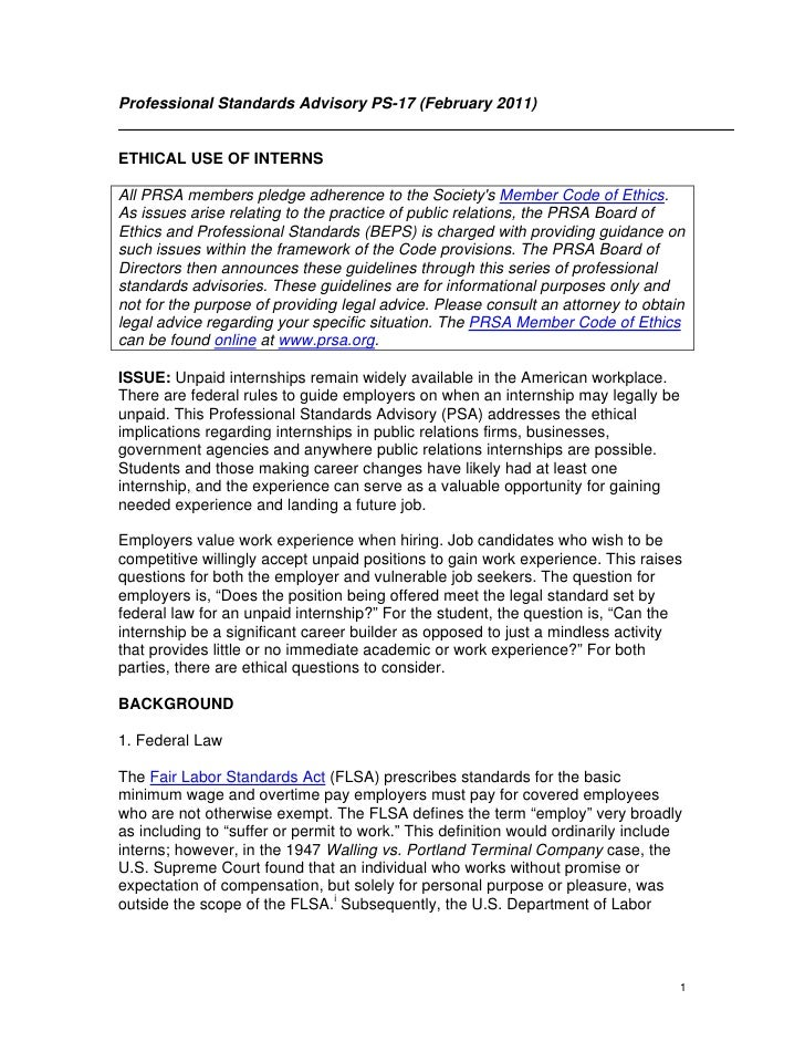 Professional Standards Advisory PS-17 (February 2011)ETHICAL USE OF INTERNSAll PRSA members pledge adherence to the Societ...