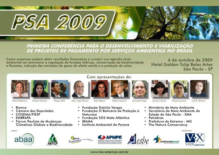 PRIMEIRA CONFERÊNCIA PARA O DESENVOLVIMENTO E VIABILIZAÇÃO                 DE PROJETOS DE PAGAMENTO POR SERVIÇOS AMBIENTAI...