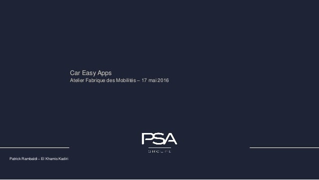 Patrick Rambaldi – El Khamis Kadiri – 17 mai 2016Atelier Fabrique des Mobilités Car Easy Apps Atelier Fabrique des Mobilit...