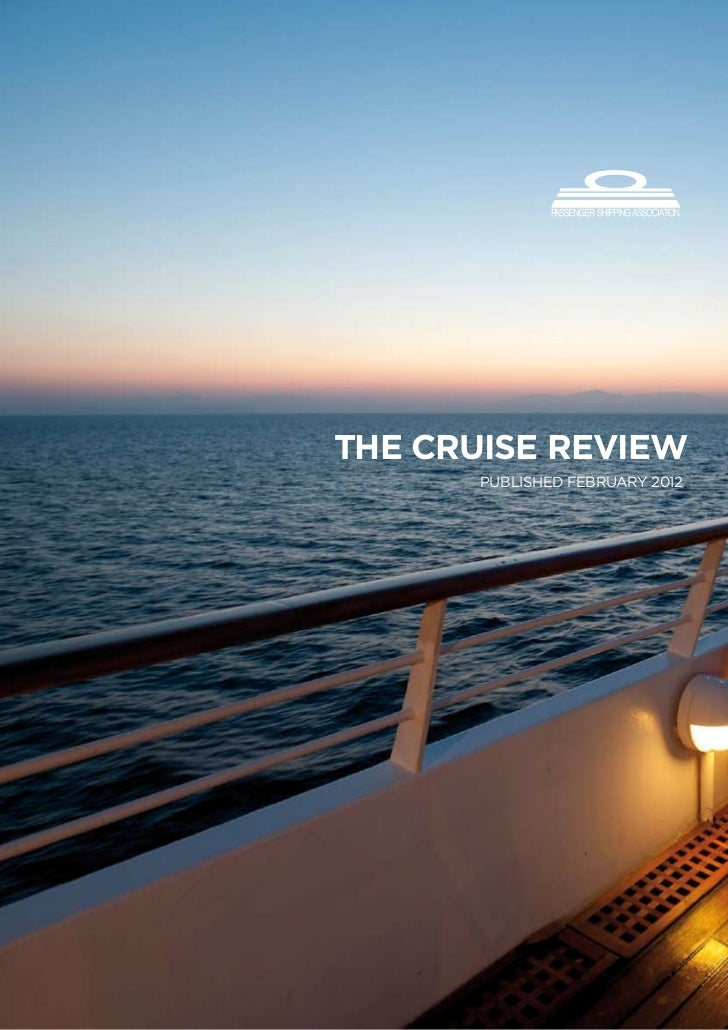 THE CRUISE REVIEW	          PUBLISHED FEBRUARY 2012