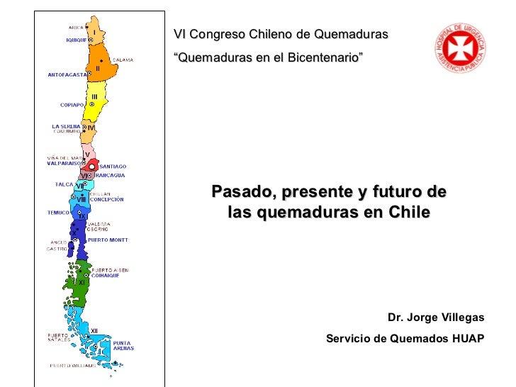 Pasado, presente y futuro. 2010. congreso chileno