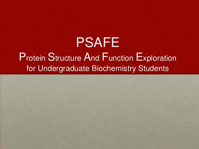 PSAFE Protein Structure And Function Exploration for Undergraduate Biochemistry Students