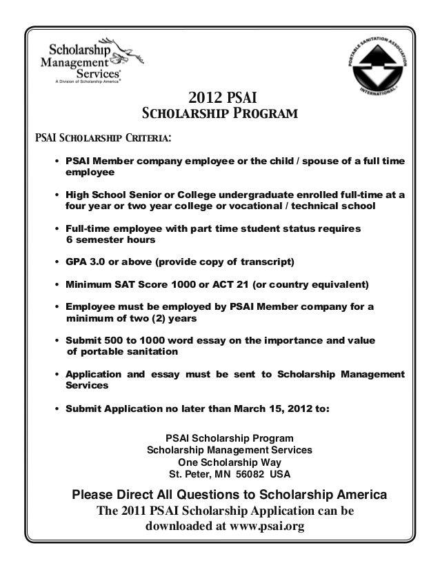 2012 PSAI                    Scholarship ProgramPSAI Scholarship Criteria:   •  SAI Member company employee or the child /...