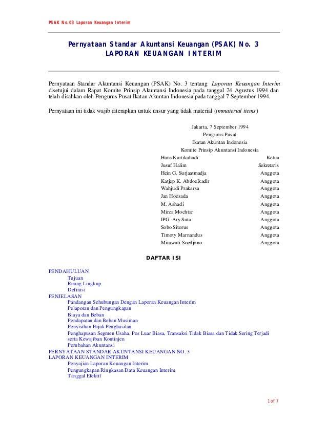 PSAK No.03 Laporan Keuangan Interim1 of 7Pernyataan Standar Akuntansi Keuangan (PSAK) No. 3LAPORAN KEUANGAN INTERIMPernyat...