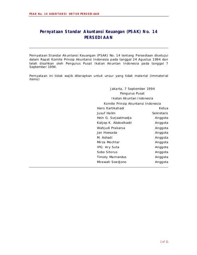 PSAK No. 14 AKUNTANSI UNTUK PERSEDIAAN1 of 11Pernyataan Standar Akuntansi Keuangan (PSAK) No. 14PERSEDIAANPernyataan Stand...