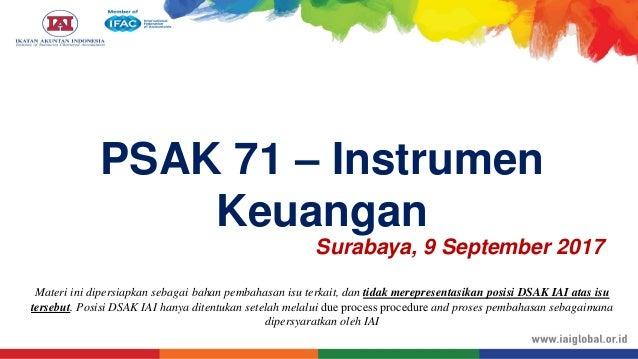 Surabaya, 9 September 2017 Materi ini dipersiapkan sebagai bahan pembahasan isu terkait, dan tidak merepresentasikan posis...