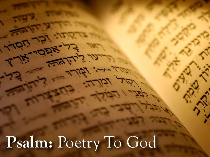 Psalm: Poetry To God