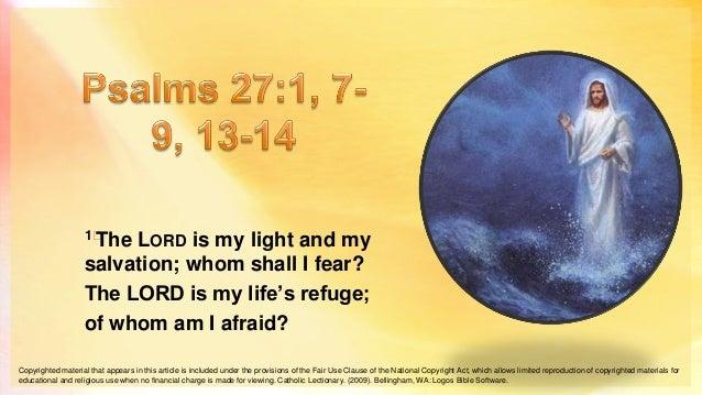 2nd Sunday of Lent - Psalm 27:1, 7–9, 13–14
