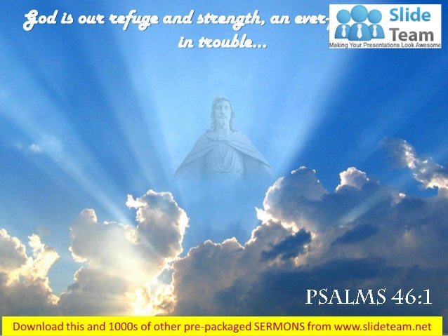 Psalms 46 1 god is our refuge and strength power point
