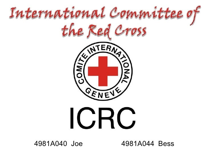 International Committee of<br />the Red Cross<br />4981A044  Bess<br />4981A040  Joe <br />