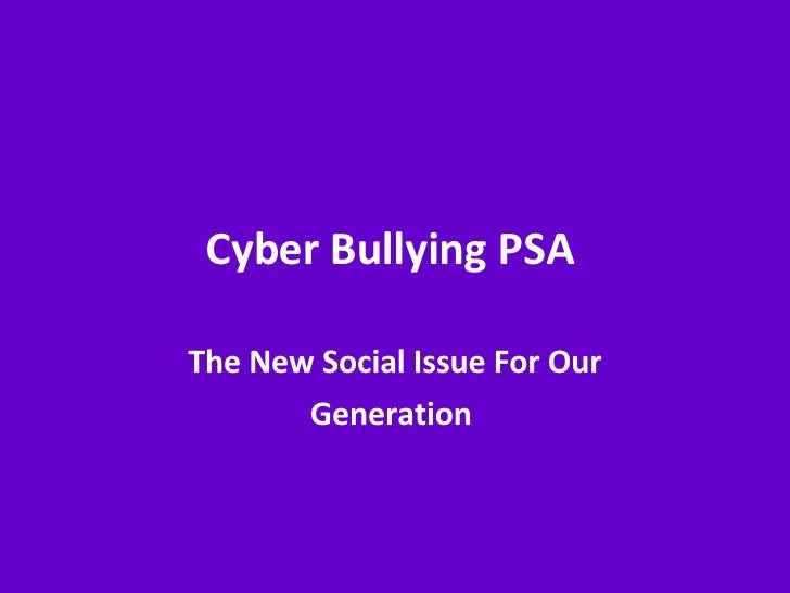 Cyber Bullying PSA  The New Social Issue For Our Generation