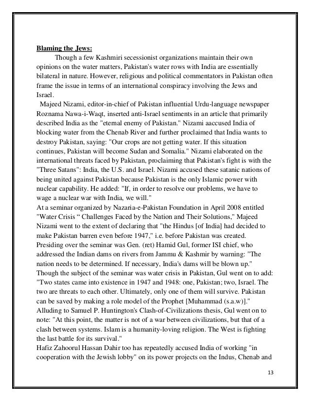 india and pakistan dispute essay Free essay: introduction kashmir conflict has been around since 1947 it is also the key point or the reasons why india and pakistan did not get along well.