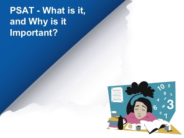 PSAT - What is it, and Why is it Important?