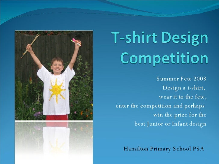 Summer Fete 2008 Design a t-shirt,  wear it to the fete, enter the competition and perhaps  win the prize for the best Jun...