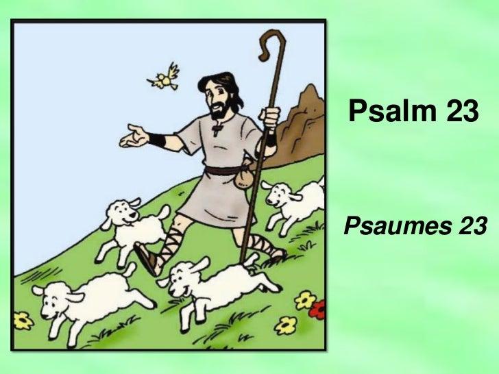 Psalm 23Psaumes 23