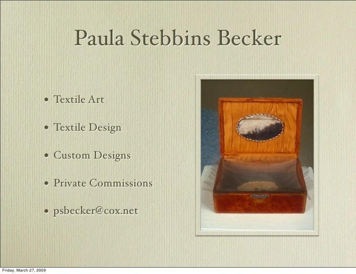 Paula Stebbins Becker                       • Textile Art                       • Textile Design                       • C...