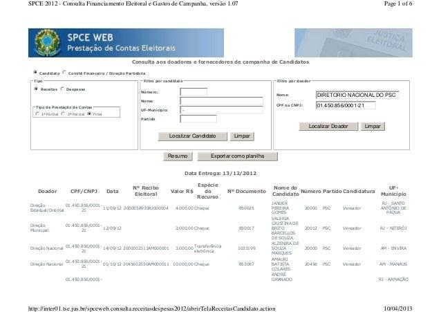 SPCE 2012 - Consulta Financiamento Eleitoral e Gastos de Campanha, versão 1.07                                            ...