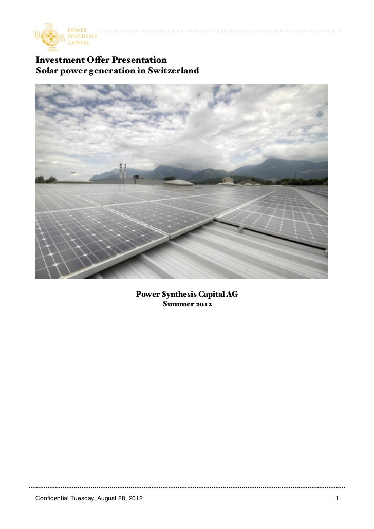Investment Offer PresentationSolar power generation in Switzerland                                  Power Synthesis Capita...