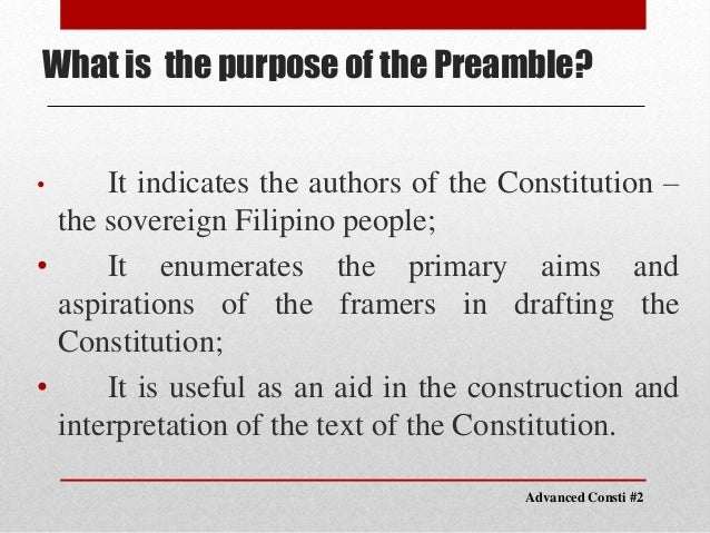 """purpose of the preamble A statement attached to the beginning of the constitution by the constitutional  convention, declaring the purpose of the document it reads: """"we, the people of."""
