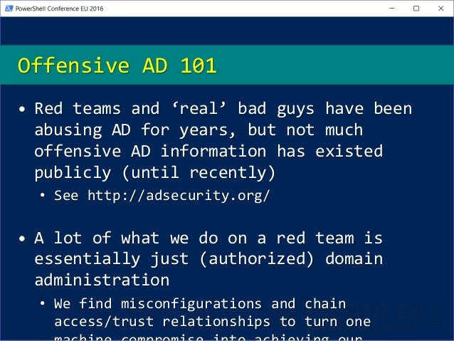PSConfEU - Offensive Active Directory (With PowerShell!)