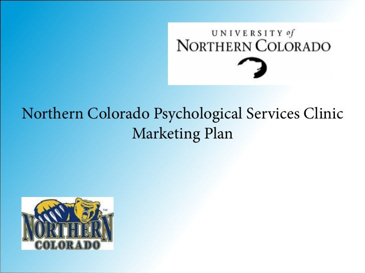 Northern Colorado Psychological Services Clinic               Marketing Plan