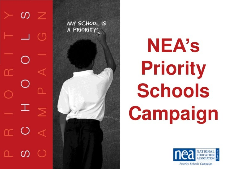 NEA's             PriorityMy School             Schools   is aPriority!   Campaign