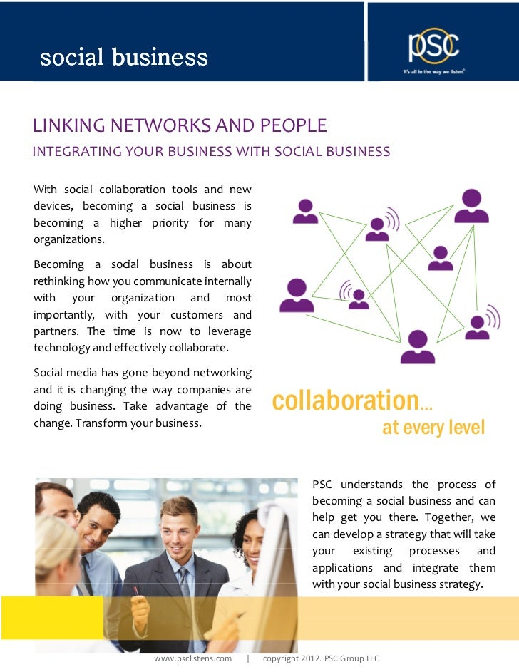 social businessLINKING NETWORKS AND PEOPLEINTEGRATING YOUR BUSINESS WITH SOCIAL BUSINESSWith social collaboration tools an...