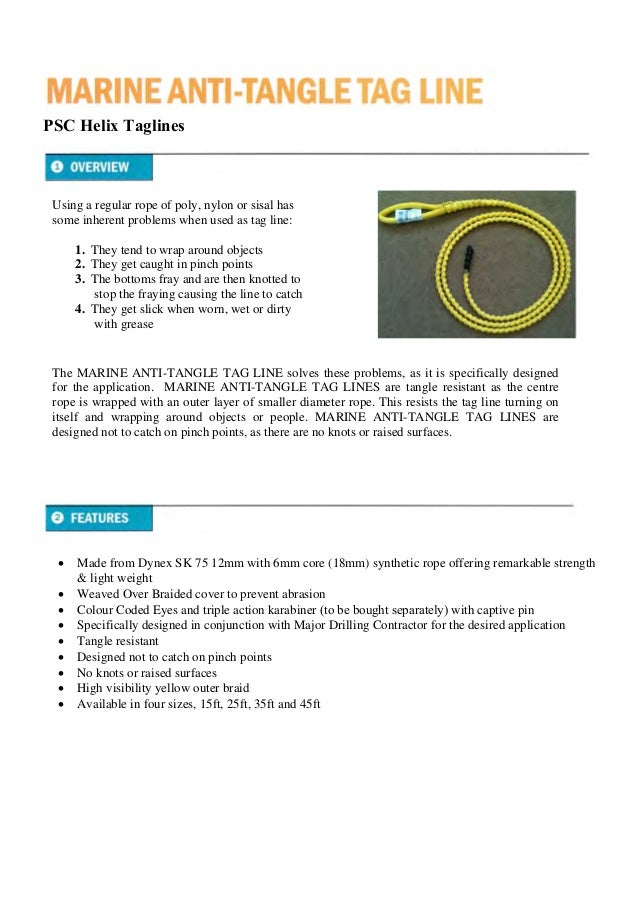 PSC Helix Taglines  Made from Dynex SK 75 12mm with 6mm core (18mm) synthetic rope offering remarkable strength & light w...