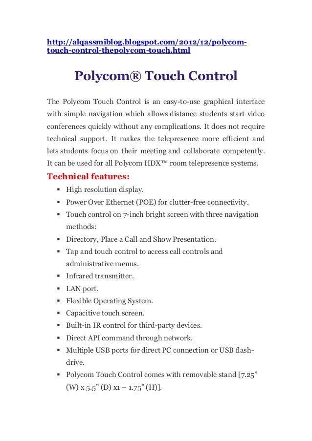 http://alqassmiblog.blogspot.com/2012/12/polycom-touch-control-thepolycom-touch.html        Polycom® Touch ControlThe Poly...