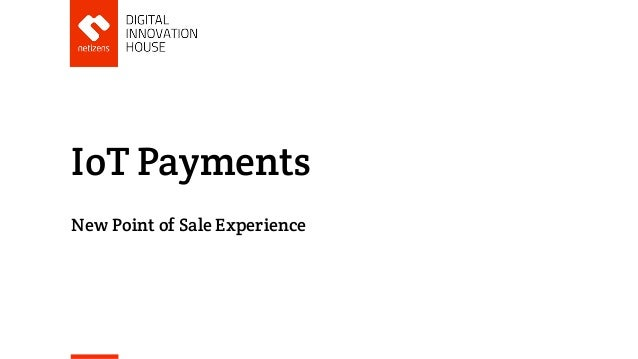 IoT Payments New Point of Sale Experience