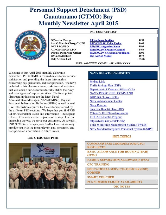 Personnel Support Detachment (PSD) Guantanamo (GTMO) Bay Monthly Newsletter April 2015 Welcome to our April 2015 monthly e...