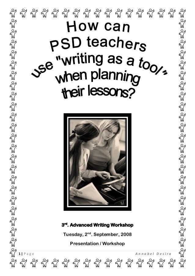 agais  3rd. Advanced Writing Workshop Tuesday, 2nd. September, 2008 Presentation / Workshop 1|Page  Annabel Desira