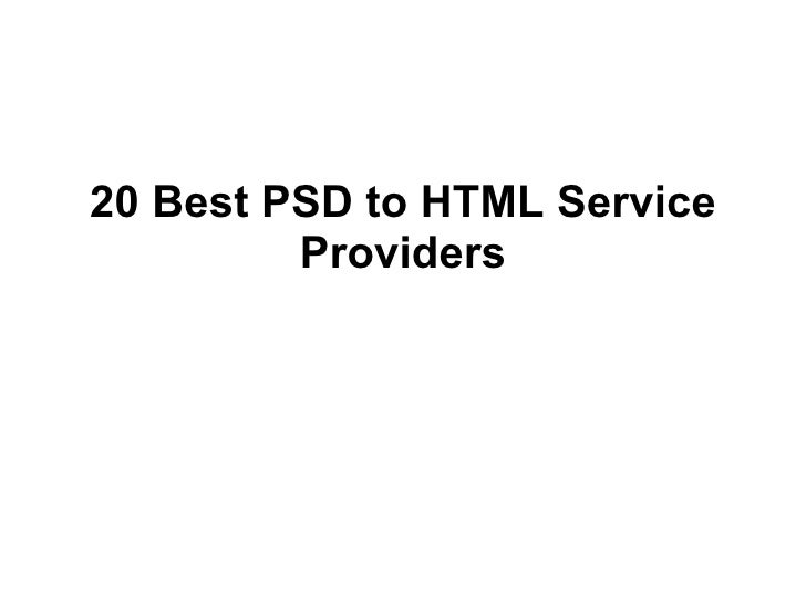 20 Best PSD to HTML Service Providers