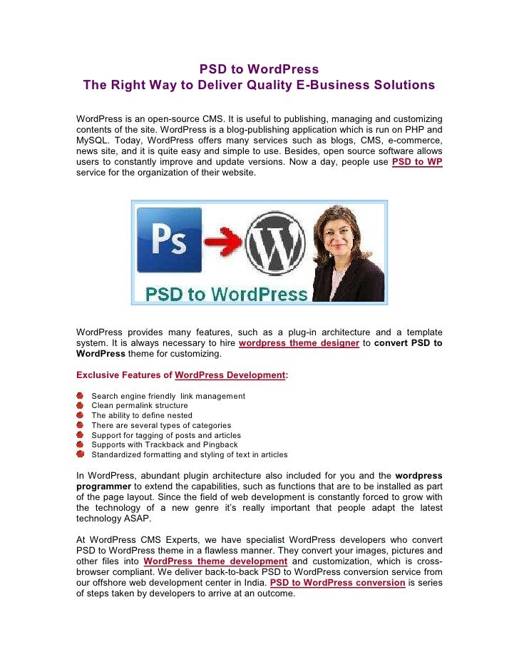 PSD to WordPress The Right Way to Deliver Quality E-Business SolutionsWordPress is an open-source CMS. It is useful to pub...