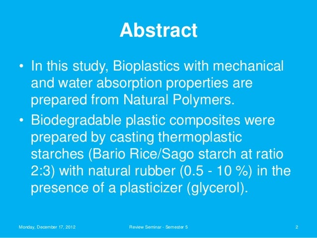 Development of Biodegradable Plastics from Sago and Bario
