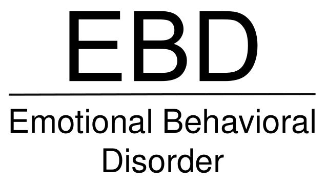 Emotional Behavioral Disorder: Accommodations and Modifications