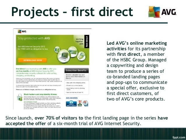 Projects – first direct                                                 Led AVG's online marketing                        ...