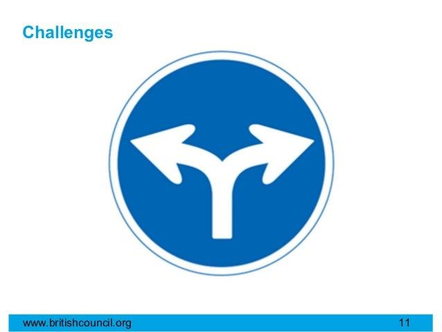Challengeswww.britishcouncil.org   11
