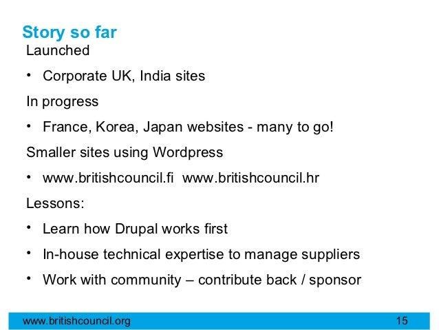 Story so farLaunched• Corporate UK, India sitesIn progress• France, Korea, Japan websites - many to go!Smaller sites using...