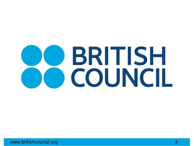 www.britishcouncil.org   3