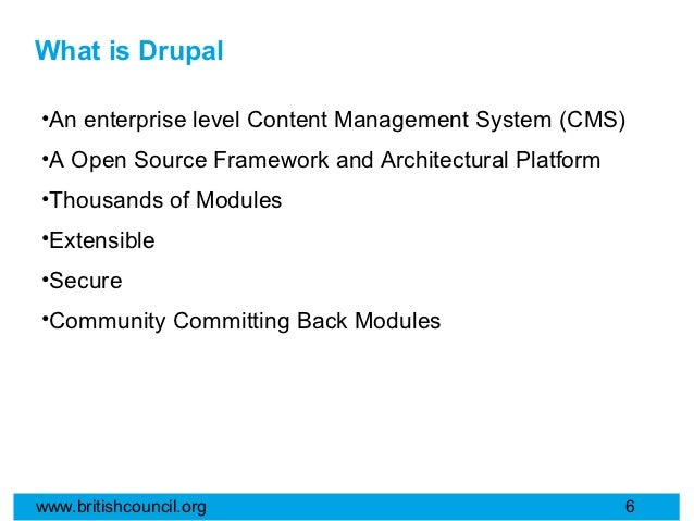 What is Drupal•An enterprise level Content Management System (CMS)•A Open Source Framework and Architectural Platform•Thou...