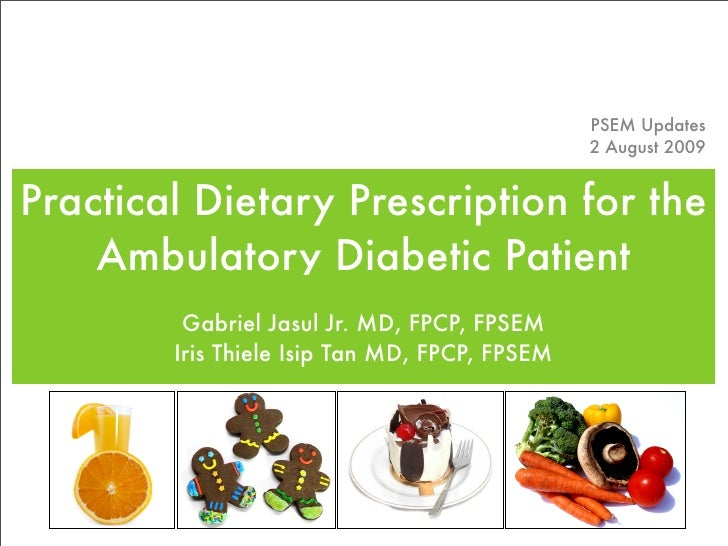 PSEM Updates                                                2 August 2009   Practical Dietary Prescription for the     Amb...