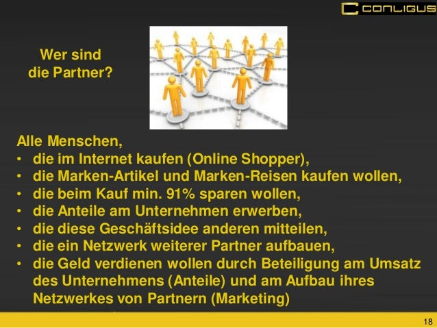 18  Alle Menschen,  •die im Internet kaufen (Online Shopper),  •die Marken-Artikel und Marken-Reisen kaufen wollen,  •die ...