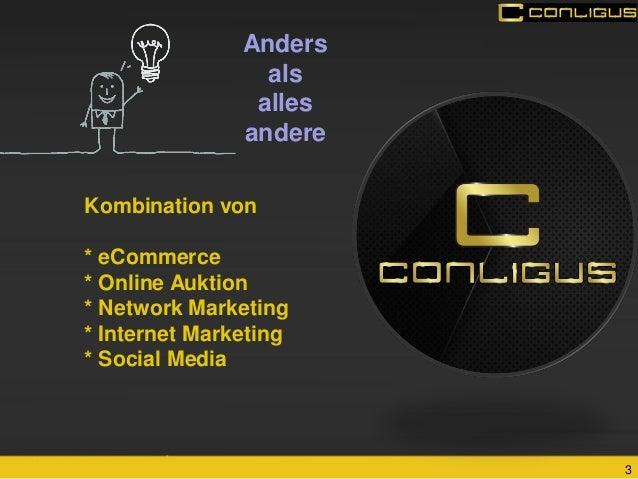 3  Anders  als  alles andere  Kombination von  * eCommerce  * Online Auktion  * Network Marketing  * Internet Marketing  *...