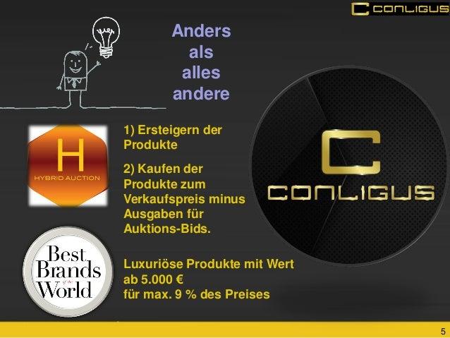 5  Anders  als  alles andere  Luxuriöse Produkte mit Wert  ab 5.000 €  für max. 9 % des Preises  1) Ersteigern der Produkt...